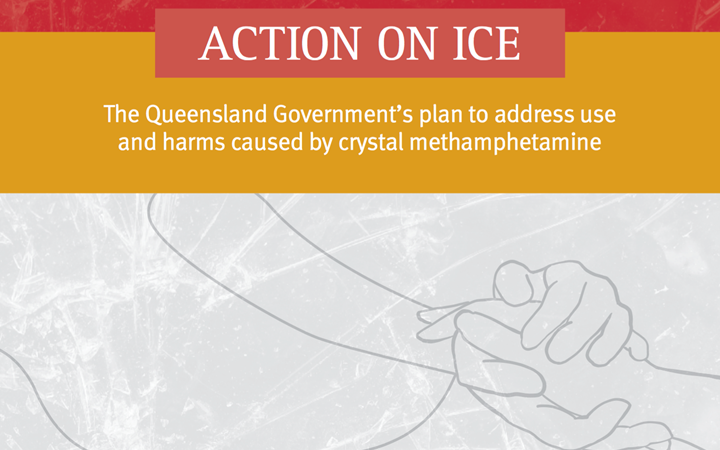 Cover image of the Queensland Government Action on Ice policy