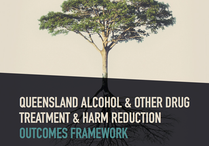 Queensland Alcohol and Other Drug Treatment and Harm Reduction Outcomes Framework